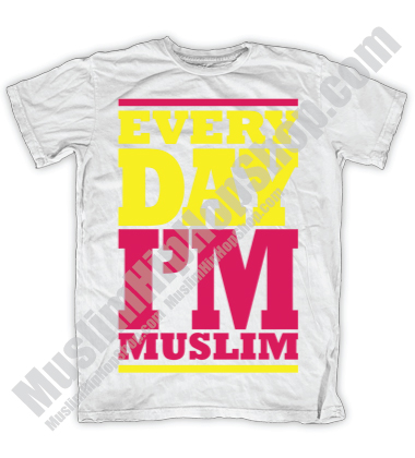 Every Day Im Muslim T shirt Pink
