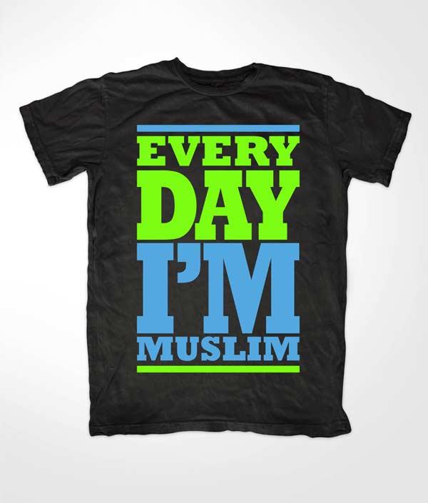 Every Day Im Muslim Black T shirt