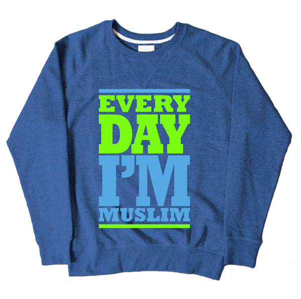 Every Day Im Muslim Blue Sweatshirt