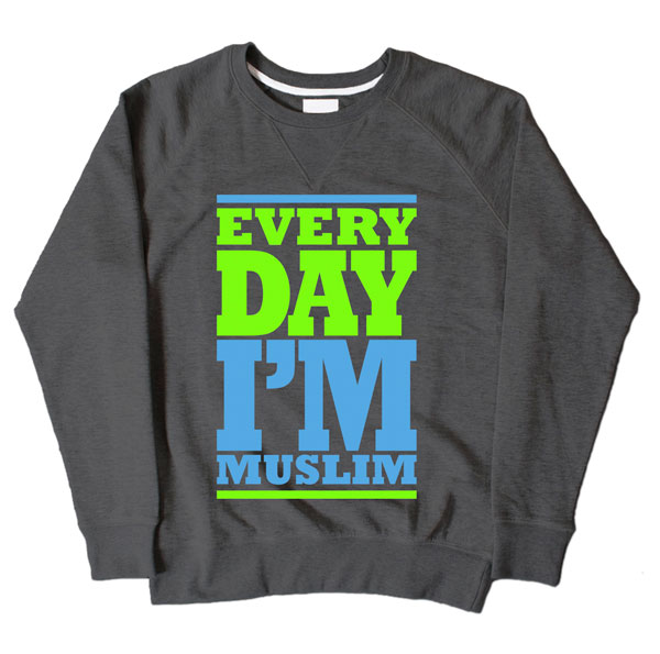 Every Day Im Muslim Dark Grey Sweatshirt
