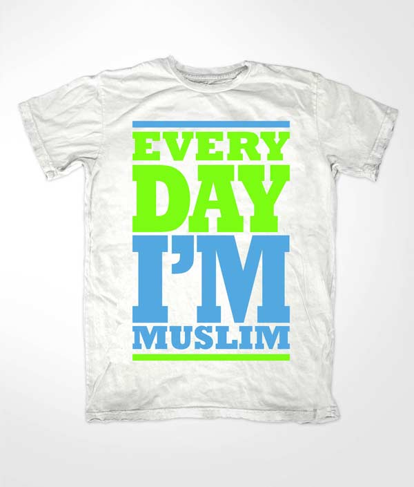 Every Day Im Muslim White T shirt