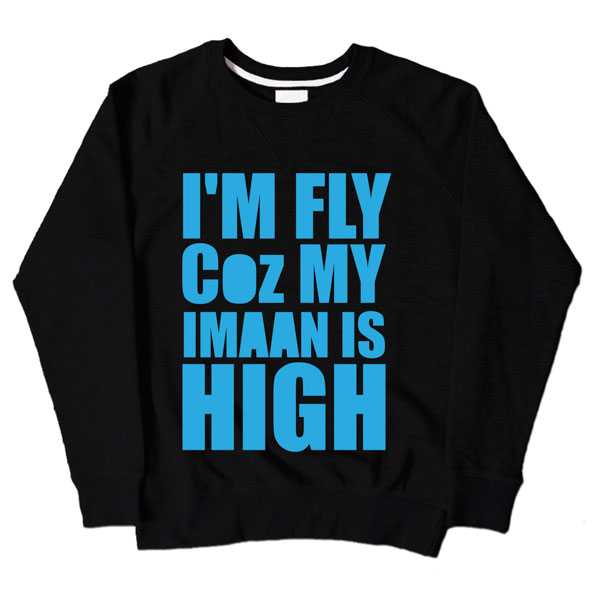 Im Fly Coz My Iman Is High Black Sweatshirt