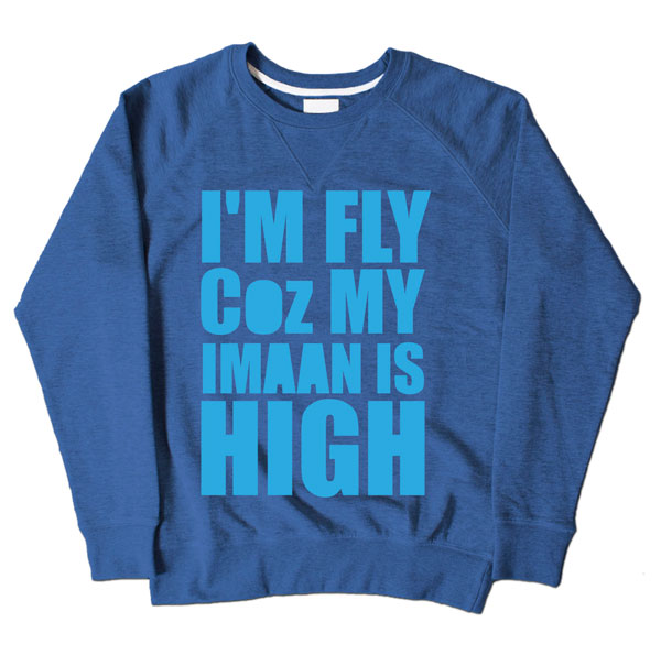 Im Fly Coz My Iman Is High Blue Sweatshirt