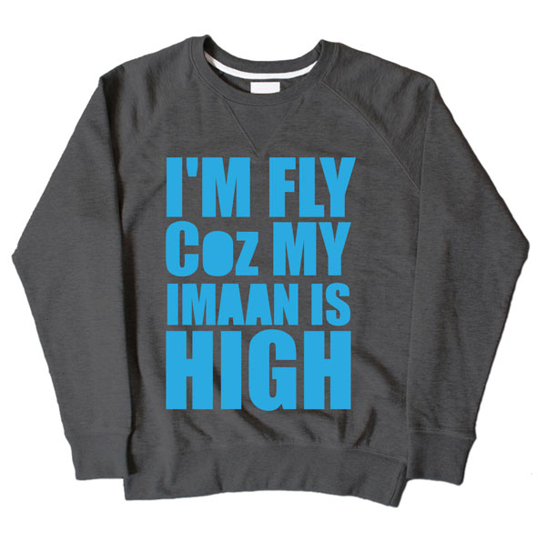 Im Fly Coz My Iman Is High Dark Grey Sweatshirt