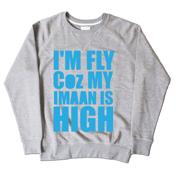 Im Fly Coz My Iman Is High Grey Sweatshirt