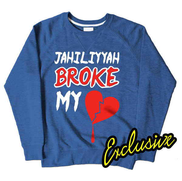 Jahiliyyah Broke My Heart Blue Sweatshirt