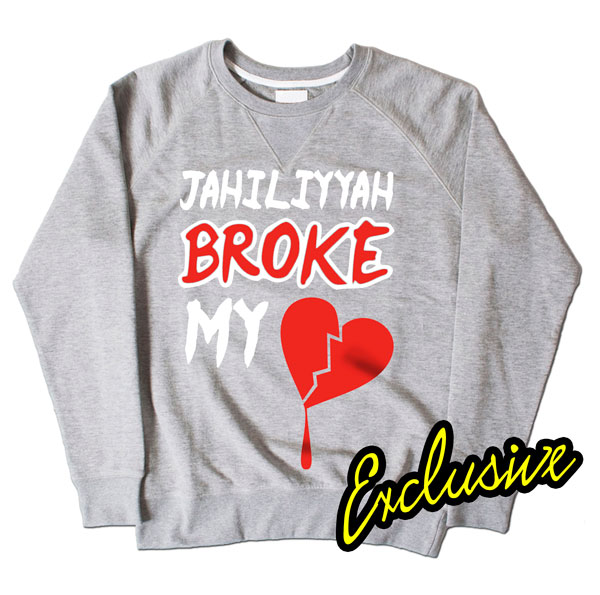 Jahiliyyah Broke My Heart Grey Sweatshirt