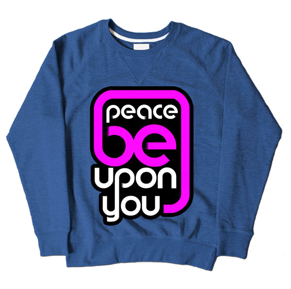 Peace Be Upon You Blue Sweatshirt