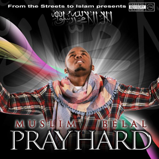 Pray Hard Muslim Belal album